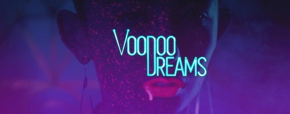 Voodoo Dreams Yhteenveto